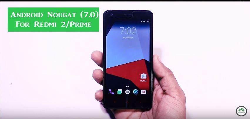 How To Update Xiaomi Redmi 2 Or Redmi 2 Prime to Android Nougat Via CM 14