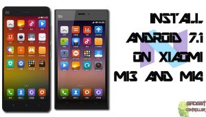 How to Install Android 7.1 Nougat Using CM 14.1 on Xiaomi MI3 or Mi4.