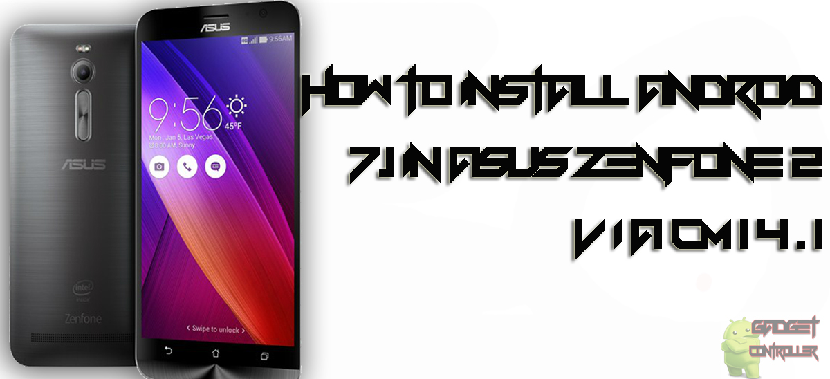 How to Update Asus Zenfone 2 to Android 7.1.x Via CM 14.1