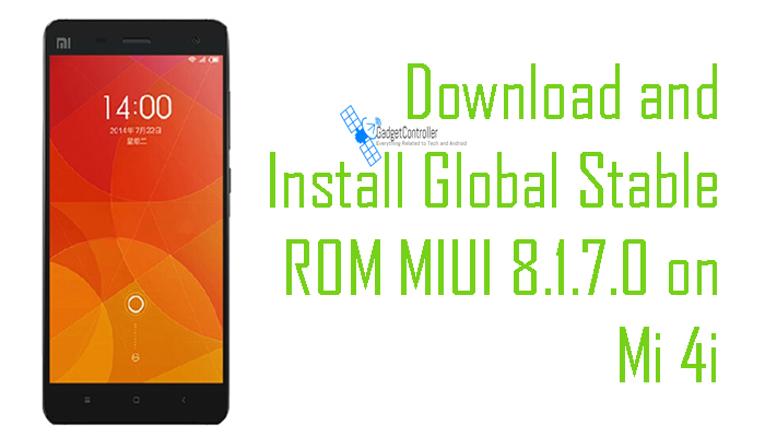 Download and Install Global Stable ROM MIUI 8.1.7.0 on Mi 4i