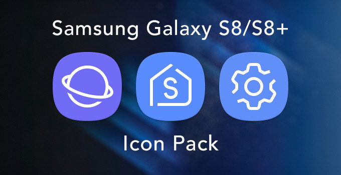 Download Samsung Galaxy S8 and S8 Plus Icon Packs on any Android Device